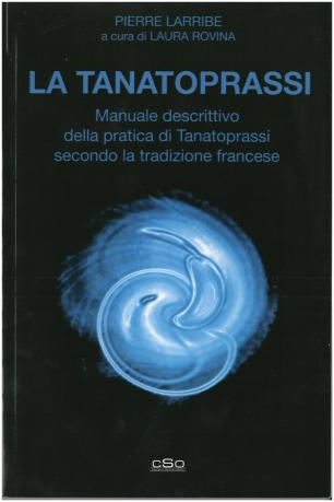 tanatoprassi - Pierre Larribe